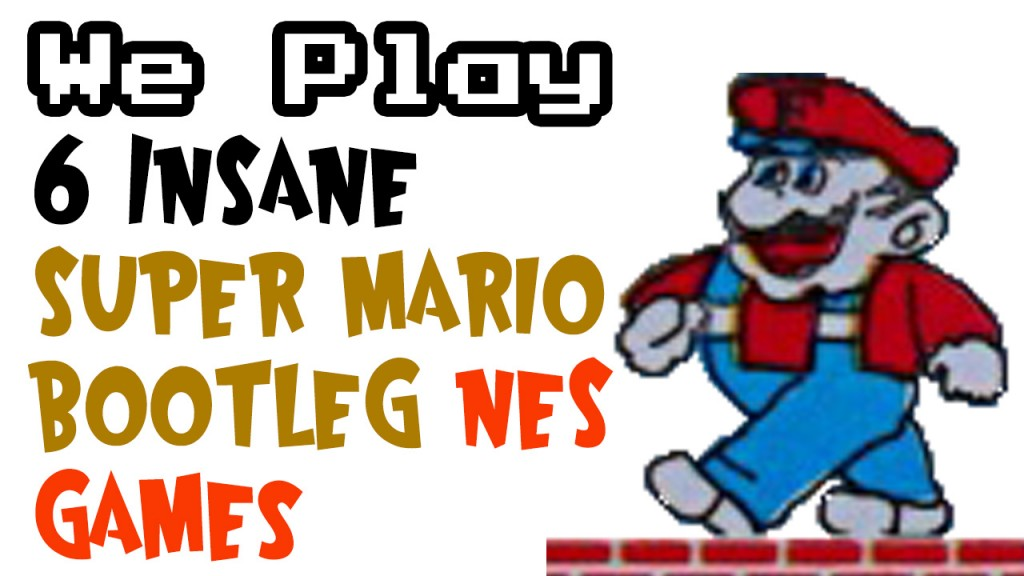 youtube_thumbnail_bootleg_mario_nes_games